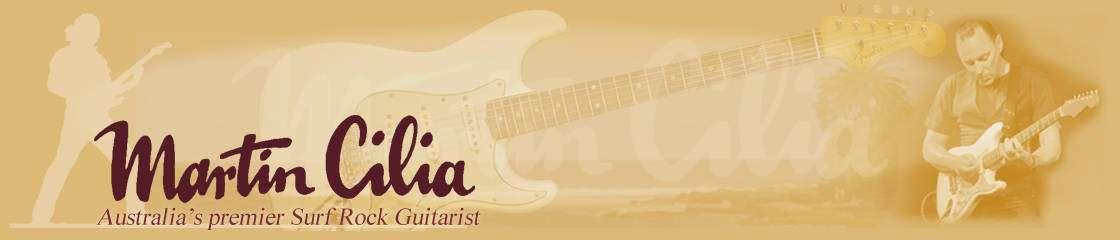 Martin Cilia - Australia's Premier Surf Rock Guitarist