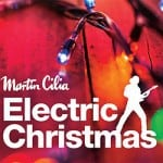 Martin-Cilia-Electric-Christmas-250