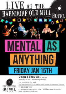 Mental As Anything, Hahndorf old Mill SA 15th January 2015